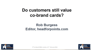 I Would Like To Be Able Say That We Came Away With An Exciting New Vision For Where The Co Brand Card Market Is Going But Didnt