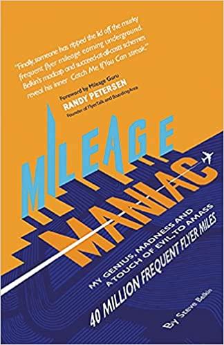 Mileage Maniac Steve Belkin book review